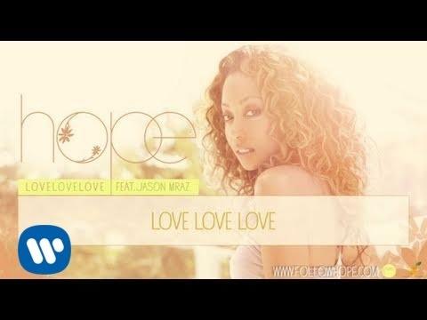 """Hope - """"Love Love Love"""" ft. Jason Mraz [Audio]"""