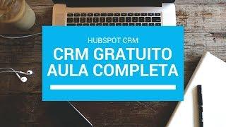 CRM Gratuito - Aula completa de como usar o HUBSPOT CRM #DicasdeAplicativos