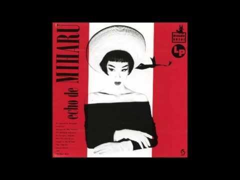 Miharu Koshi - Echo de Miharu (full album)