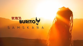 Download Burito - Samskara Mp3 and Videos
