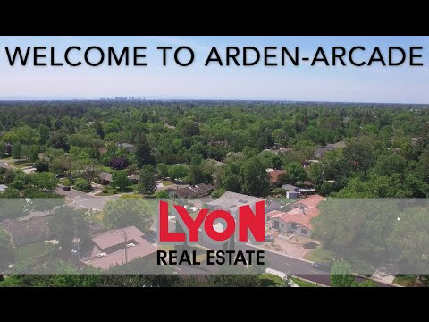Arden-Arcade Community Video - Lyon Real Estate