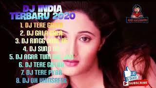 DJ INDIA TERBARU 2020 FULL ALBUM