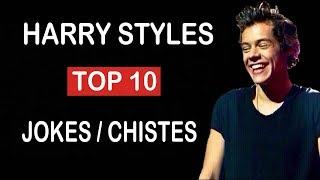 TOP 10 - JOKES/CHISTES (HARRY STYLES)