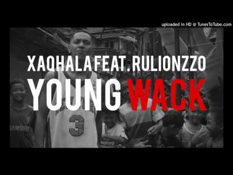 Xaqhala feat. Rulionzzo - Young Wack (karaoke)