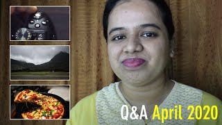 Photography Q&A Session - April 2020 | Photography Tips, Tricks, & Talk | Sonika Agarwal