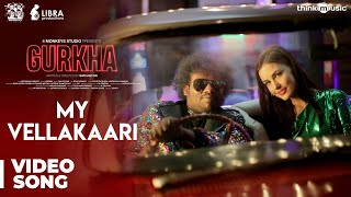 Gurkha | My Vellakaari Video Song | Yogi Babu, Elyssa Erhardt | Raj Aryan | Sam Anton