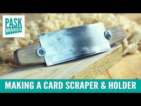 Making A Card Scraper And Holder - From An Old Saw Blade