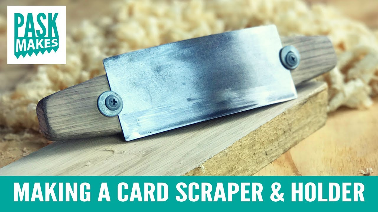 Making a Card Scraper and Holder - from an Old Saw Blade - YouTube