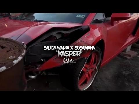 """Sauce Walka x Sosamann - """"Kasper"""" (Official Music Video)"""