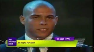 ''BU BAŞKA RONALDO!'' 21 Ocak 1997 Spor Tarihinde Bugün
