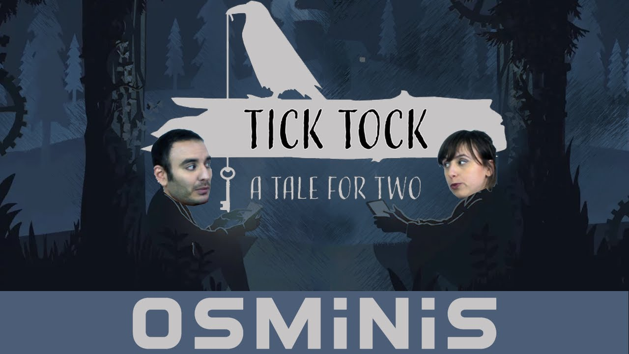 Osminis - Tick Tock A Tale For Two - Critique Coop !