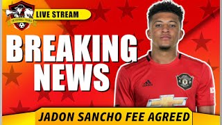 DEAL AGREED ✅ Manchester United agreed to €60m fee for Jadon Sancho | Man United Transfer News