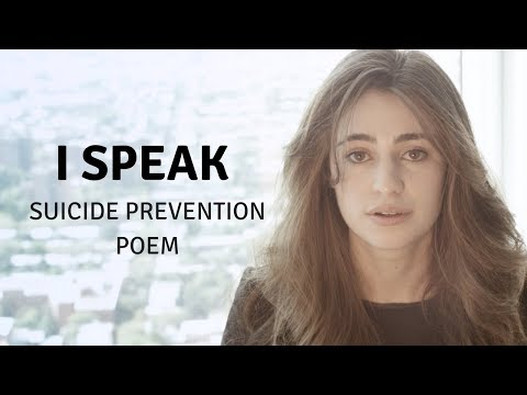I SPEAK - Suicide Prevention Poem