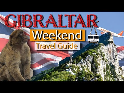 BEST THINGS TO DO IN GIBRALTAR | Travel Guide | Weekend Away