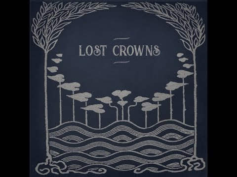 Lost Crowns - Every Night Something Happens, album preview Mp3