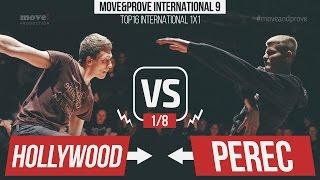 Hollywood vs. Perec | 1/8 | Top16 International 1x1 @ Move&Prove 9 / 2016