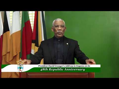 PresDavid Granger's address to Guyana on its 48th. Republic Anniversary.