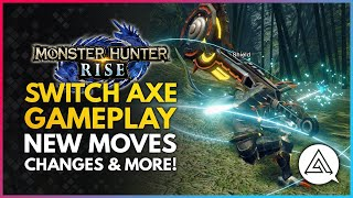 Monster Hunter Rise | New SWITCH AXE Weapon Gameplay - New Moves, Changes & Silkbind Attacks