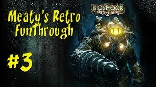 Bioshock 2: Trap Rivets Ep.3