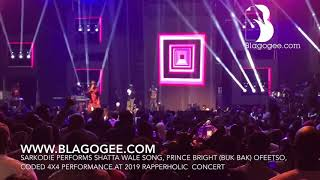 Sarkodie Perform Shatta Wale Song, Ofeetso Prince Bright, Coded 4X4 Performance At 2019 Rapperholic