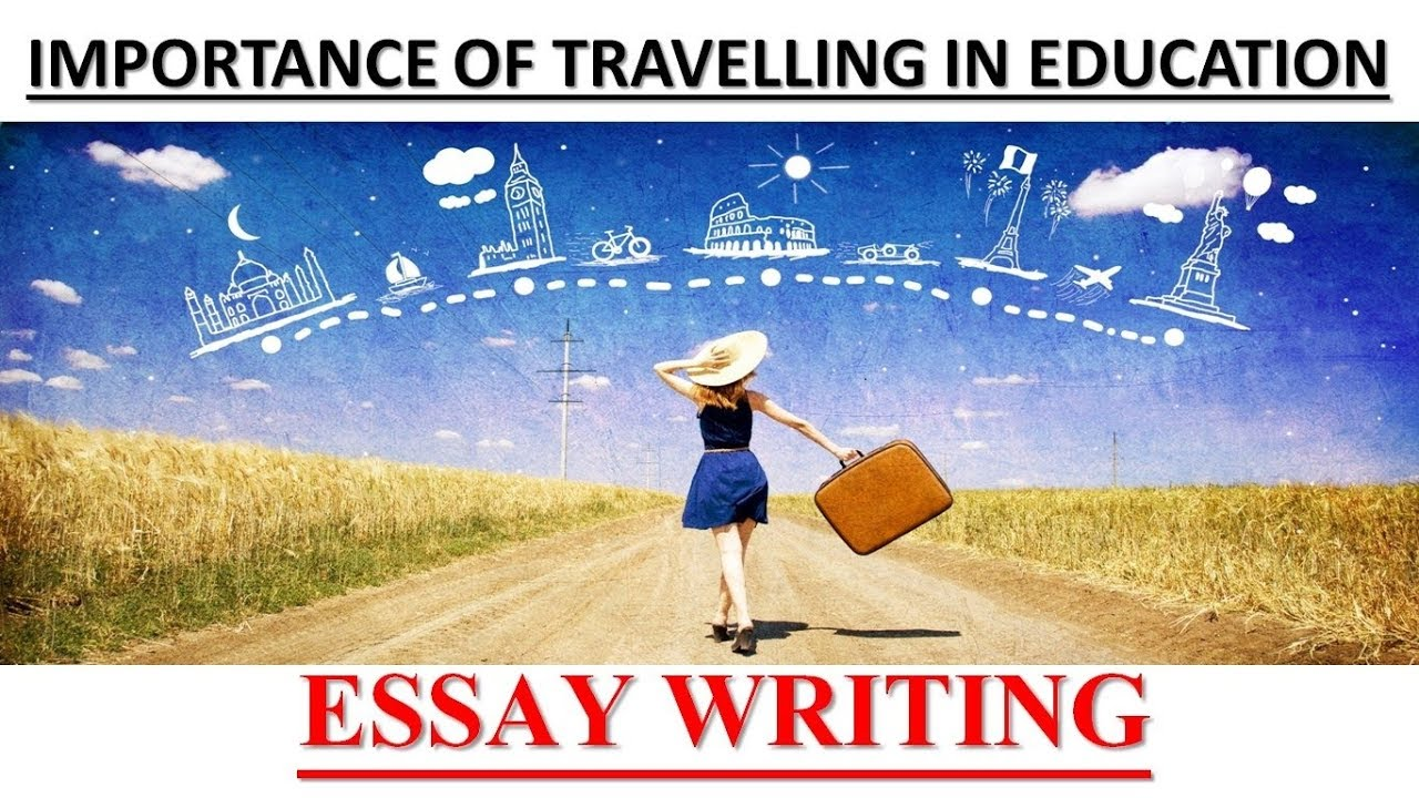 Synthesis Essays English  Importance Of Travelling In Education  Essay Personal Essay Examples For High School also My First Day Of High School Essay English  Importance Of Travelling In Education  Essay  Youtube Persuasive Essay Samples For High School