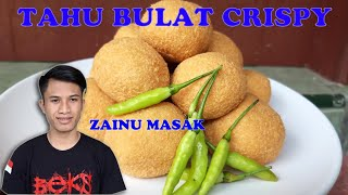 Cara membuaat tahu bulat crispy gurih dan lembut anti gagal //Zainu masak MP3