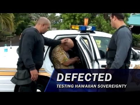 Defected: Testing Hawaiian Sovereignty - Part 1 of 5