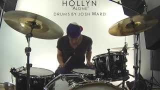 Hollyn - Alone - Josh Ward Drum Cover