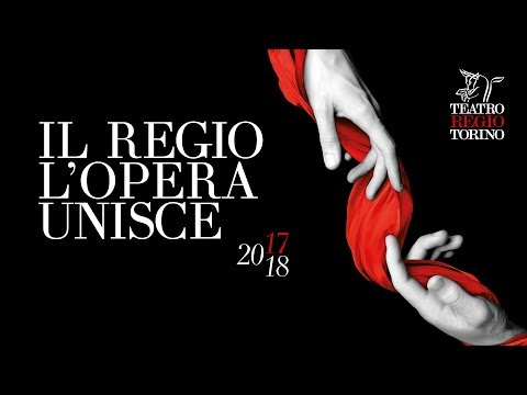 Teatro Regio Torino - Stagione d'Opera e di Balletto 2017-2018