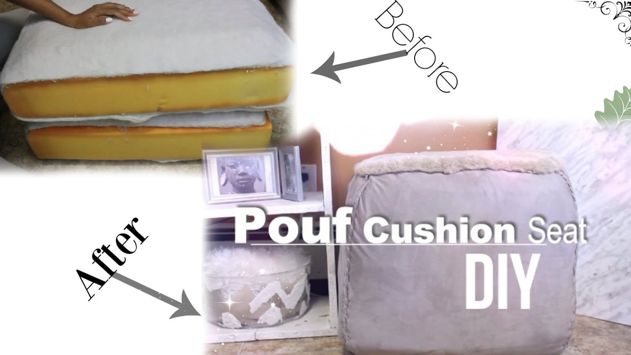 Diy Pouf Cushion Sit Recycled From Old Couch Ottoman No Sewing Machine You