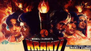 Kranti movie all songs-lata mangeshkar, Mahendra Kapoor and nitin Kumar
