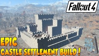 Fallout 4 - Castle Base Build