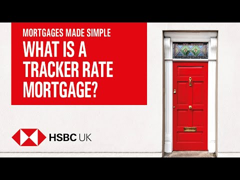 What Is A Tracker Mortgage? | Mortgages Made Simple | HSBC UK