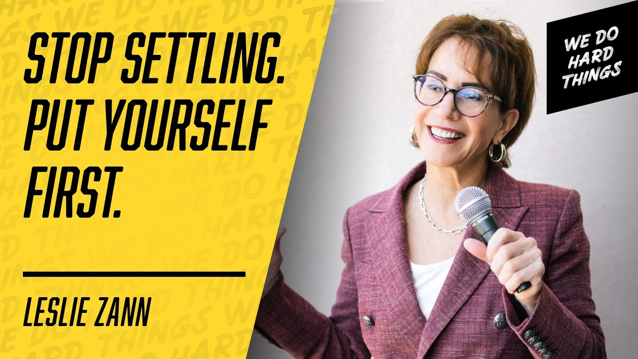 The Strategy That Will CHANGE YOUR LIFE | Leslie Zann on The We Do Hard Things Podcast