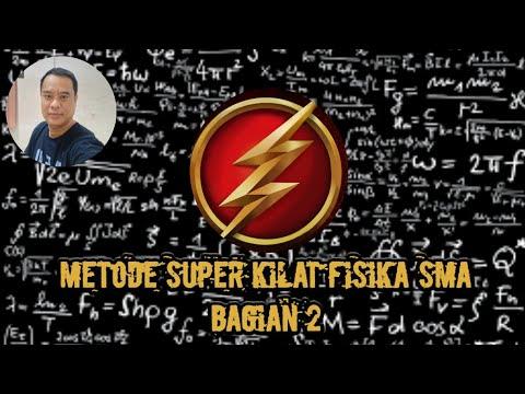 metode-superkilat-fisika-sma-bagian-2-||-cara-cepat