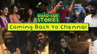 Road Side Stories - Coming back to Chennai | Put Chutney