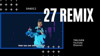 dandii 27 remix
