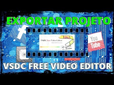 COMO EXPORTAR PROJETO VSDC FREE VIDEO EDITOR