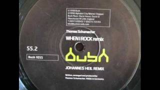 Thomas Schumacher - When I Rock [Johannes Heil Remix] - [Bush 1055]