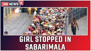 Cops Prevent 12 Year Old Girl From Entering Sabarimala   CNN News18