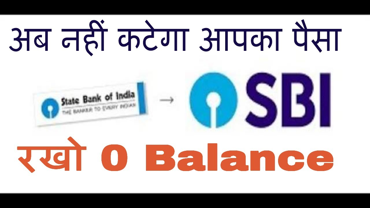 How To Open Zero Balance Account In Sbi Zero Balance State Bank Of