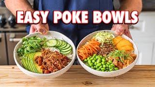 Perfect Homemade Poke Bowls (2 Ways)