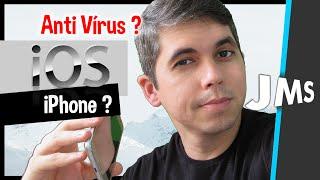 Iphone Ios Precisa De Antivirus - Mito X Verdade?