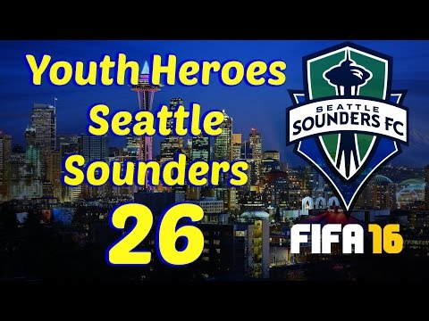 FIFA 16- Youth Heroes: Seattle Sounders- 26 [Being the Best]