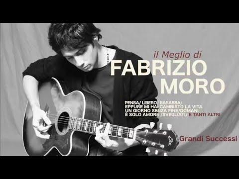 Il meglio di Fabrizio Moro - Grandi successi