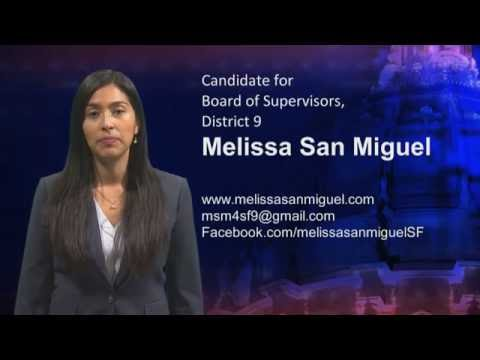 Melissa San Miguel - Candidate for the Board of Supervisors, District 9
