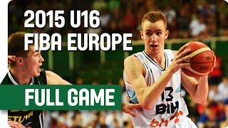 Bosnia and Herzegovina v Lithuania - Final - Full Game - 2015 U16 European Championship Men