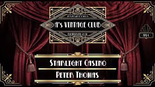 Peter Thomas - Starlight Casino