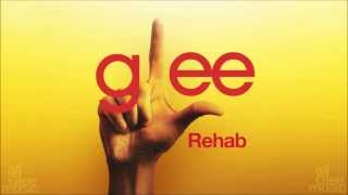 Download Rehab | Glee [HD FULL STUDIO] Mp3 and Videos