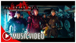 The Great Wall Nameless Order MUSICVIDEO